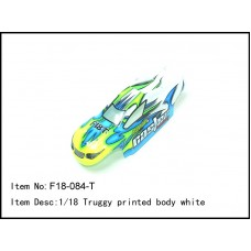 F18-084-T    1/18 Truggy printed body white