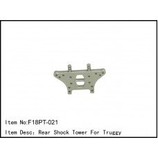 F18PT-021   Rear Shock Tower For Truggy