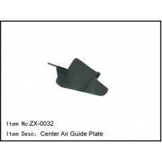 ZX-0032   Center Air Guide Plate