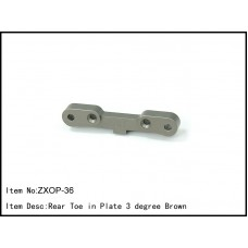 ZXOP-36 Rear Toe in Plate 3 degree Brown